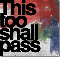 this too shall pass - psychology - struggle - worry - quote - quotation
