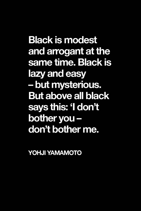 yohji yamamoto, color black, psychology,introvert