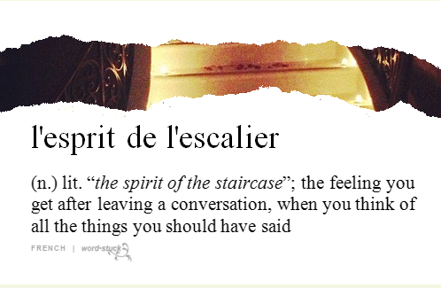l'espirt de l'escalier word definition