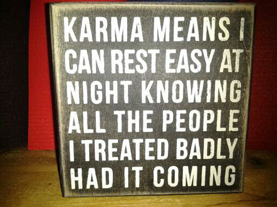 funny-sign-Karma-meaning-people